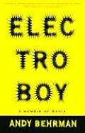 Electroboy A Memoir Of Mania