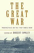 Great War Perspectives on the First World War