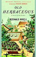 Old Herbaceous: A Novel of the Garden (Modern Library Gardening Series) Cover