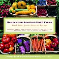 Recipes from Americas Small Farms Fresh Ideas for the Seasons Bounty