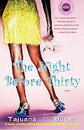 The Night Before Thirty