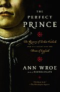 Perfect Prince Truth & Deception in Renaissance Europe