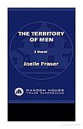 Territory Of Men A Memoir