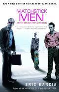 Matchstick Men A Novel Of Petty Crimes