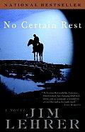 No Certain Rest