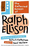 Collected Essays Of Ralph Ellison