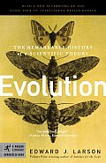 Evolution The Remarkable History of a Scientific Theory