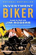 Investment Biker Around the World with Jim Rogers