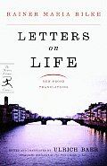 Letters On Life New Prose Translations