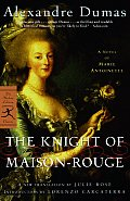 Knight of Maison Rouge A Novel of Marie Antoinette