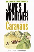 Caravans A Novel Of Afghanistan