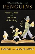 Deconstructing Penguins Parents Kids & the Bond of Reading