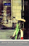 The Angel of the Left Bank: The Secrets of Delacroix's Parisian Masterpiece