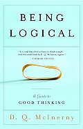 Being Logical a Guide to Good Thinking