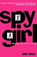 Spygirl: True Adventures from My Life as a Private Eye Cover