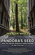 Pandoras Seed the Unforeseen Cost of Civilization