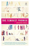 The Feminist Promise: 1792 to the Present (Modern Library) Cover