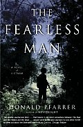 Fearless Man A Novel Of Vietnam