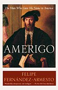 Amerigo: The Man Who Gave His Name to America Cover