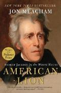 American Lion Andrew Jackson in the White House