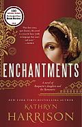 Enchantments A novel of Rasputins daughter & the Romanovs