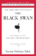 "The Black Swan: Second Edition: The Impact of the Highly Improbable: With a New Section: ""On Robustness and Fragility"" Cover"