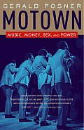 Motown Music Money Sex & Power