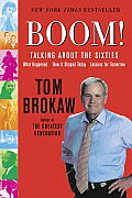 Boom!: Talking about the Sixties: What Happened, How It Shaped Today, Lessons for Tomorrow with DVD Cover