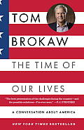 The Time of Our Lives: A Conversation about America Cover