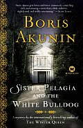 Sister Pelagia & The White Bulldog