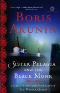 Sister Pelagia & The Black Monk