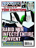Rabid Nun Infects Entire Convent & Other