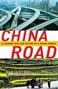 China Road: A Journey Into the Future of a Rising Power Cover