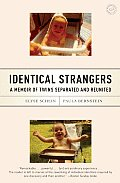 Identical Strangers: A Memoir of Twins Separated and Reunited Cover