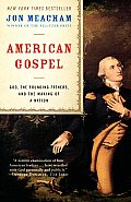 American Gospel: God, the Founding Fathers, and the Making of a Nation Cover