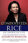 Condoleezza Rice An American Life A Biography