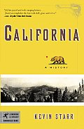 California: A History (Modern Library Chronicles Book #23) by Kevin Starr