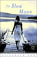 The Slow Moon
