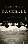 Baseball: a History of America's Favorite Game (08 Edition)