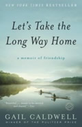 Let's Take the Long Way Home: A Memoir of Friendship Cover