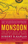 Monsoon: The Indian Ocean and the Future of American Power Cover