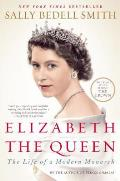Elizabeth the Queen The Life of a Modern Monarch