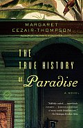 True History Of Paradise