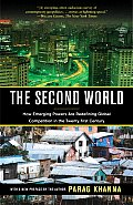 Second World How Emerging Powers Are Redefining Global Competition in the Twenty First Century
