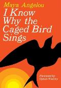 I Know Why the Caged Bird Sings (09 Edition) Cover