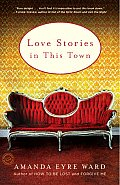 Love Stories in This Town: Stories