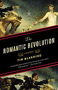 Romantic Revolution A History