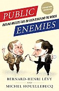 Public Enemies Dueling Writers Take On Each Other & the World