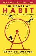 Power of Habit Why We Do What We Do in Life & Business