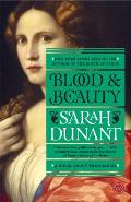 Blood & Beauty The Borgias A Novel